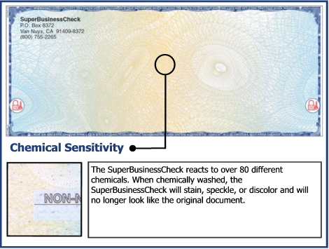 The SuperBusinessCheck reacts to over 80 different chemicals.  When chemically washed, the SuperBusinessCheck will stain, speckle, or discolor and will no longer look like the original document.