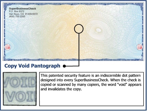 "This patented security feature is an indiscernible dot pattern designed into every SuperBusinessCheck.  When the check is copied or scanned by many copiers, the word ""void"" appears and invalidates the copy."